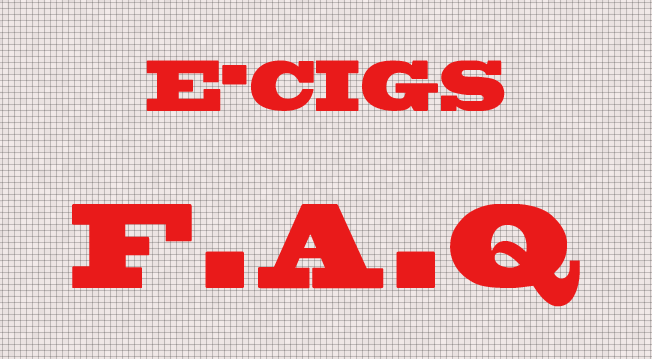 E-cigarette Frequently Asked Questions